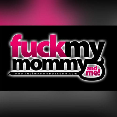 Студия Fuck My Mommy and Me (Трахни мою маму и меня)